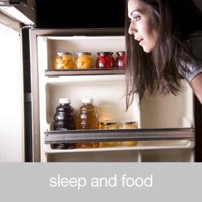 Sleep and Food