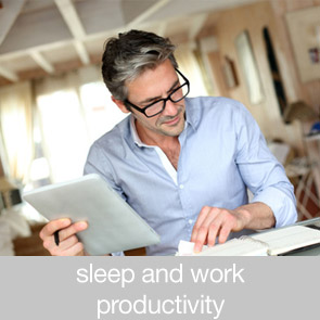 Sleep and Work Productivity