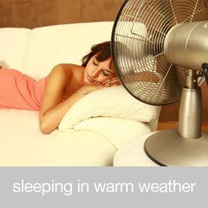 Sleep in Warm Weather