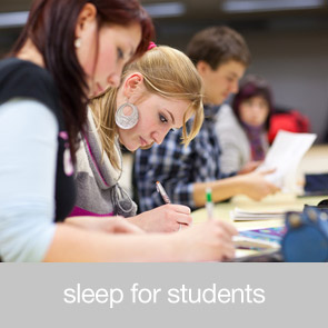 Sleep for Students